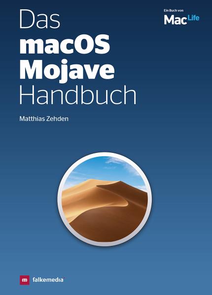 Das macOS Mojave Handbuch Ausgabe 2019