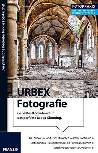 Urbex Fotografie